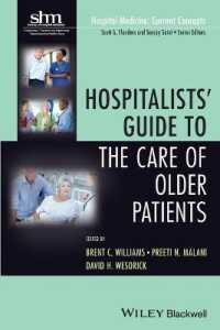 Hospitalists' Guide to the Care of Older Patients (Hospital Medicine: Current Concepts)