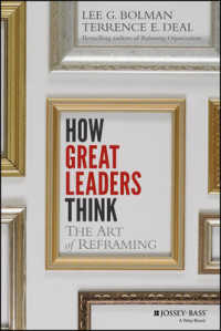 How Great Leaders Think : The Art of Reframing