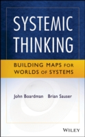 Systemic Thinking : Building Maps for Worlds of Systems