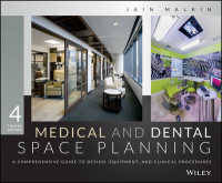 Medical and Dental Space Planning : A Comprehensive Guide to Design, Equipment, and Clinical Procedures (4TH)