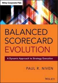 Balanced Scorecard Evolution : A Dynamic Approach to Strategy Execution (Wiley Corporate F&a)
