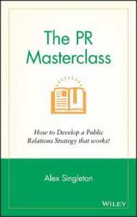 The PR Masterclass : How to Develop a Public Relations Strategy That Works!