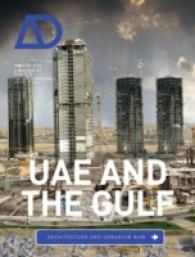 UAE and the Gulf : Architecture and Urbanism Now (Architectural Design)