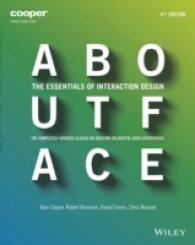 About Face : The Essentials of Interaction Design (4TH)