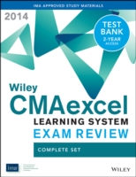 Wiley Cma Learning System Exam Review 2014 + Test Bank: Complete Set : Complete Set (Wiley Cma Learning System) (2 PAP/PSC)