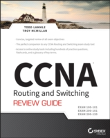 CCNA Routing and Switching Review Guide : Exams 100-101, 200-101, and 200-120