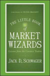The Little Book of Market Wizards : Lessons from the Greatest Traders (Little Book, Big Profits)