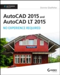 AutoCAD 2015 and AutoCAD LT 2015 : No Experience Required