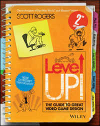Level Up! : The Guide to Great Video Game Design (2ND)