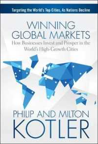 Winning Global Markets : How Businesses Invest and Prosper in the World's High-Growth Cities