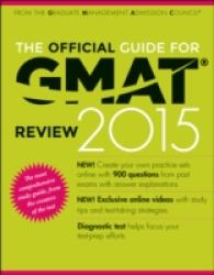 The Official Guide for GMAT Review 2015 (Official Guide for Gmat Review) (CSM PAP/PS)