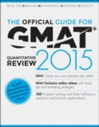 The Official Guide for GMAT Quantitative Review 2015 with Online Question Bank and Exclusive Video (3 PAP/PSC)