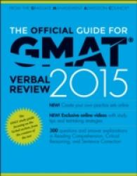 The Official Guide for GMAT Verbal Review 2015 with Online Question Bank and Exclusive Video (3 PAP/PSC)