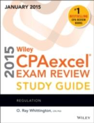 Wiley CPAexcel Exam Review 2015 Study Guide January : Regulation (Wiley CPA Exam Review)