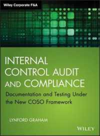 Internal Control Audit and Compliance : Documentation and Testing under the New COSO Framework (Wiley Corporate F&a)