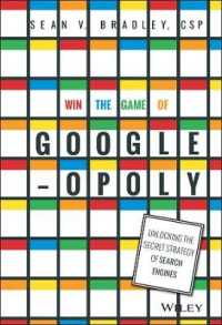Win the Game of Googleopoly : Unlocking the Secret Strategy of Search Engines