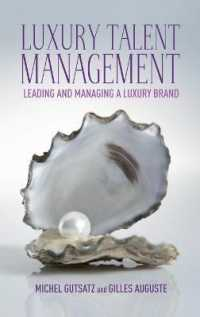 Luxury talent management : Leading and managing a luxury brand