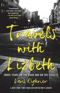 Travels with Lizbeth : Three Years on the Road and on the Streets