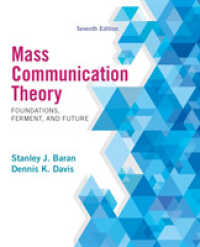 Mass Communication Theory : Foundations, Ferment, and Future (7TH)