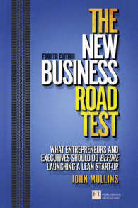 The New Business Road Test : What Entrepreneurs and Executives Should Do before Launching a Lean Start-up (Financial Times Series) (4TH)