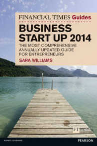 The Financial Times Guide to Business Start Up 2014 : The Most Comprehensive Annually Updated Guide for Entrepreneurs (Financial Times Guides) (27TH)