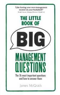 Little Book of Big Management Questions : The 76 Most Important Questions and How to Answer Them -- Paperback
