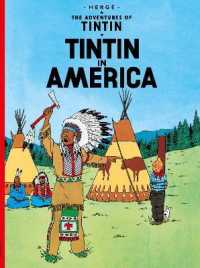 Tintin in America (The Adventures of Tintin) -- Paperback (Graphic No)