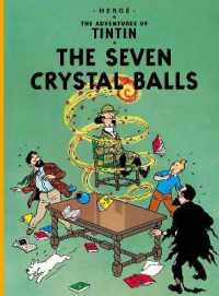 Seven Crystal Balls (The Adventures of Tintin) -- Paperback (New ed)