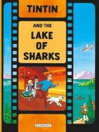 Tintin and the Lake of Sharks (The Adventures of Tintin) -- Paperback (New ed)