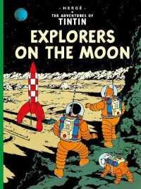 Explorers on the Moon (The Adventures of Tintin) -- Hardback