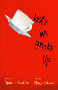 Why We Broke Up -- Paperback