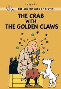 Crab with the Golden Claws (Tintin Young Readers Series) -- Paperback