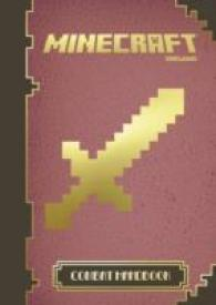 Minecraft : The Official Combat Handbook -- Hardback