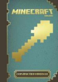 Minecraft: the Official Construction Handbook -- Hardback