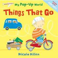 Things That Go : My Pop-up World (My Pop-up World) (NOV)