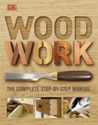 Woodwork : A Step-by-step Photographic Guide -- Hardback