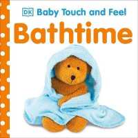 Bathtime (Baby Touch and Feel) -- Board book