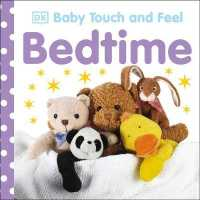 Bedtime (Baby Touch and Feel) -- Board book