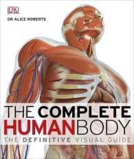 Complete Human Body : the Definitive Visual Guide -- Hardback