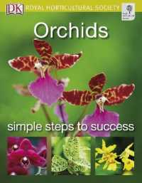 Orchids (Rhs Simple Steps to Success) -- Paperback