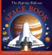 Pop Up, Pull Out Space Book (Pop-up, Pull-out) -- Hardback