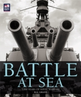 Battle at Sea 3000 Years of Naval Warfare