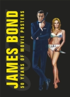 James Bond 50 Years of Movie Posters -- Hardback