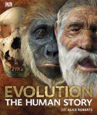 Evolution : The Human Story -- Hardback