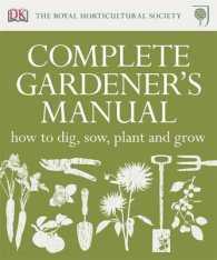 Rhs Complete Gardener's Manual -- Hardback