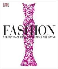 Fashion : The Ultimate Book of Costume and Style -- Hardback