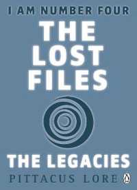 I am Number Four: the Lost Files: the Legacies -- Paperback