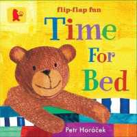 Time for Bed -- Board book