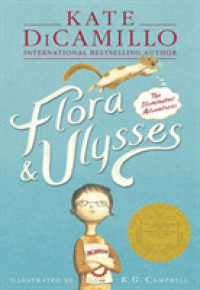 Flora & Ulysses : The Illuminated Adventures -- Paperback (English Language Edition)