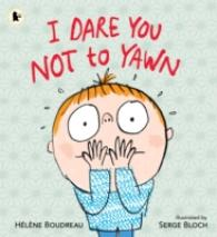 I Dare You Not to Yawn -- Paperback